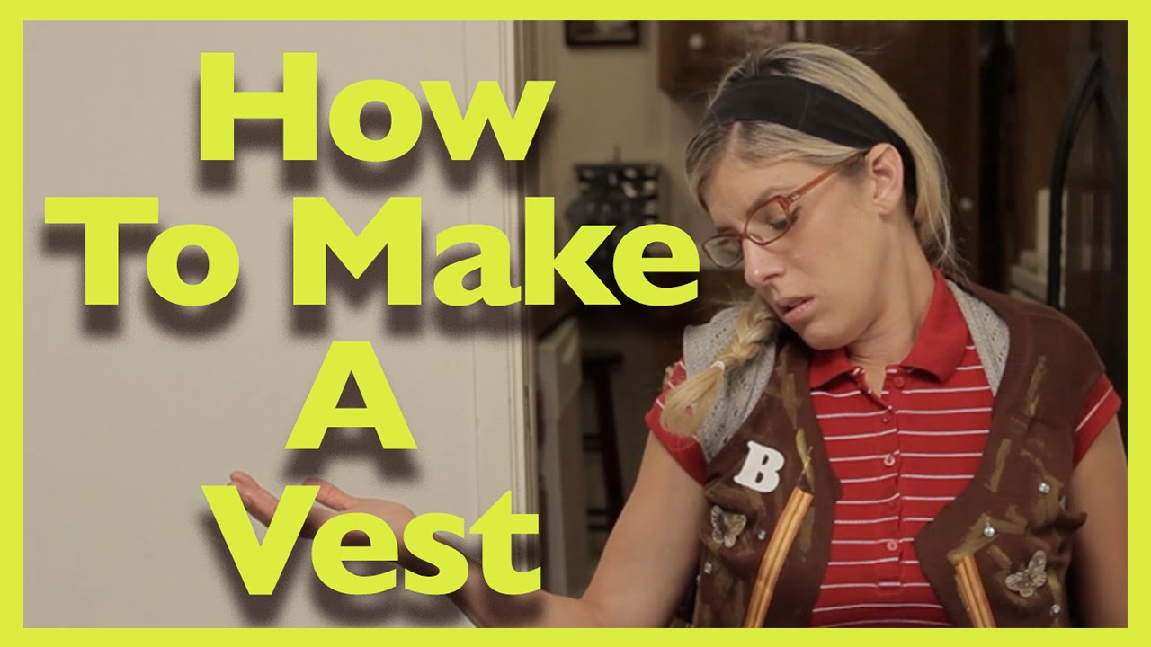 How To Make A Vest w/ Beatrice Mumblesteen