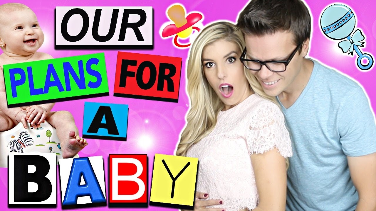 Our Plans For A Baby